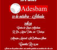 Jantar Dançante – 104 anos da Adesbam