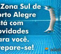 Prepare-se para as novidades que a Zona Sul de Porto Alegre oferecerá a você